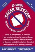 Nuevo Sugar Busters! :Reduzca El Azucar Para Reducir LA Grasa / The New Sugar Busters Reduzc...