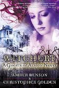 Witchery A Ghosts of Albion Novel