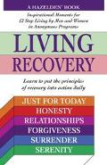 Living Recovery Inspirational Moments For 12 Step Living
