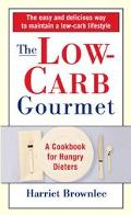 Low-Carb Gourmet A Cookbook for Hungry Dieters
