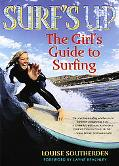 Surf's Up The Girls' Guide To Surfing