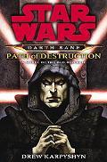 Star Wars Darth Bane Path of Destruction A Novel of the Old Republic