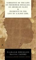 Narrative Of The Life Of Frederick Douglass, An American Slave & Incidents In The Life Of A ...
