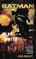 Batman Dead White