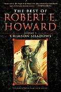 Best of Robert E. Howard The Shadow Kingdom