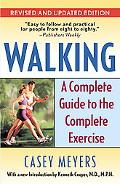 Walking A Complete Guide to the Complete Exercise
