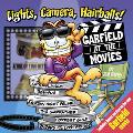 Lights, Camera, Hairballs! Garfield at the Movies