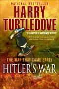 The War That Came Early: Hitler's War