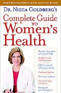 Dr. Nieca Goldberg's Complete Guide to Women's Health