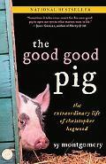 Good Good Pig The Extraordinary Life of Christopher Hogwood