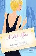 A Wild Affair: A Novel
