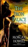 Iron Palace : The Shadowed Path: Book 3