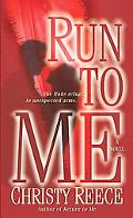 Run to Me: A Novel