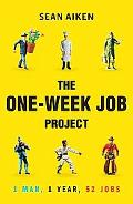 One-Week Job Project : One Man, One Year, 52 Jobs