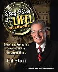 Stay Rich Forever & Ever Workbook: How to Have More Money Today, More Money for Retirement, ...