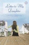Letter to My Daughter : A Novel