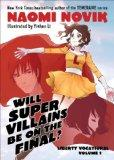 Will Supervillains Be on the Final?: Liberty Vocational    Volume 1