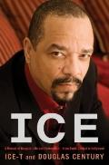 Ice : A Memoir of Gangster Life and Redemption-from South Central to Hollywood