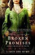 Broken Promises : A Novel of the Civil War