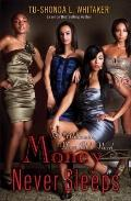 Money Never Sleeps: A Millionaire Wives Club Novel