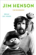 Jim Henson : The Biography
