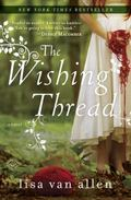 Wishing Thread : A Novel