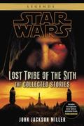 Star Wars: Lost Tribe of the Sith - The Collected Stories (Star Wars: Lost Tribe of the Sith...