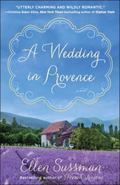 Wedding in Provence : A Novel