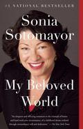 My Beloved World : A Memoir