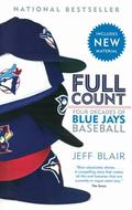 Full Count : Four Decades of Blue Jays Baseball