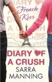 French Kiss (Diary of a Crush)