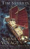 The China Voyage: A Pacific Quest by Bamboo Raft