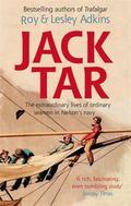 Jack Tar : Life in Nelson's Navy