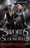 Swords and Scoundrels (Duellists Trilogy)