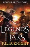 Legends and Liars (Duellists Trilogy)