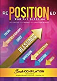 rePOSITIONed for the Blessing: Victorious Testimonies of Christian Women