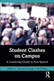 Student Clashes on Campus: A Leadership Guide to Free Speech