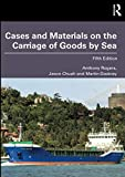 Cases and Materials on the Carriage of Goods by Sea