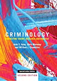CRIMINOLOGY: CONNECTING THEORY, RESEARCH AND PRACTICE 2ND EDITION