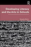 Developing Literacy and the Arts in Schools