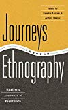 Journeys Through Ethnography: Realistic Accounts Of Fieldwork