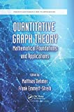 Quantitative Graph Theory: Mathematical Foundations and Applications (Discrete Mathematics a...