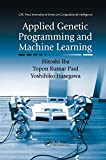 Applied Genetic Programming and Machine Learning (CRC Press International Series on Computat...
