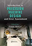 Introduction to Precision Machine Design and Error Assessment (Mechanical Engineering)