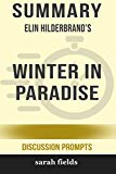 Summary: Elin Hilderbrand's Winter in Paradise (Discussion Prompts)