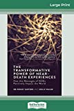 The Transformative Powers of Near Death Experiences: How the Messages of NDEs Positively Imp...