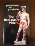 The Redundant Male: Is Sex Irrelevant in the Modern World?