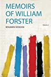 Memoirs of William Forster