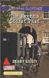 The Agent's Secret Past (Love Inspired Suspense / Military Investigations True Large Print)