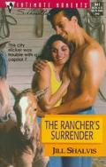 The Rancher's Surrender: The Heirs to the Triple M/Way out West